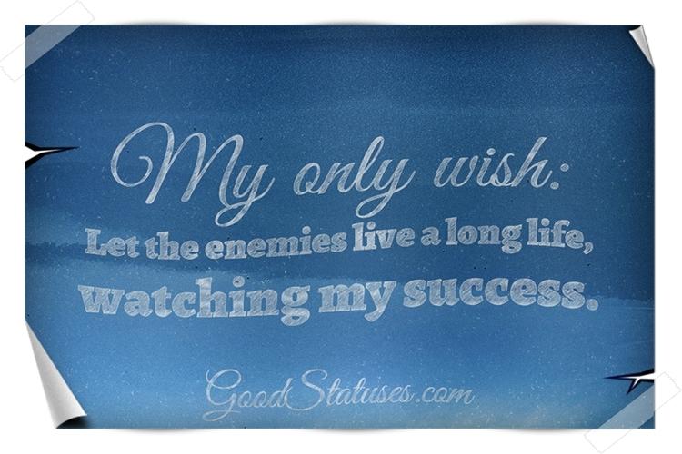 Let The Enemies Live A Long Life Attitude Status Quotes