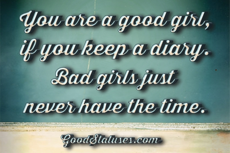 You Are Good Or Bad Girl Bad Qirl Quotes Attitude Status For