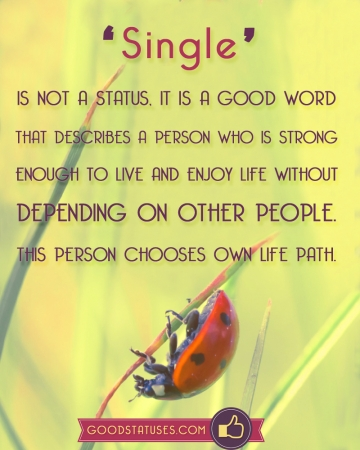 Good Word Single describes a person who is strong - Single Status and Quotes
