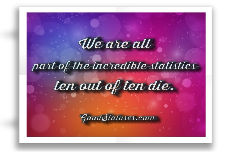WhatsApp Status and Quotes - We are all part of the incredible