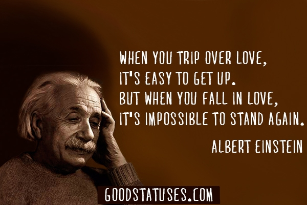 Quotes About Love Einstein : Falling in Love Quotes Best Fall in Love Quotes and Sayings