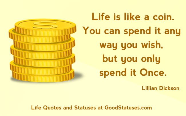 Life is like a coin - Inspiring Life Quote and Saying