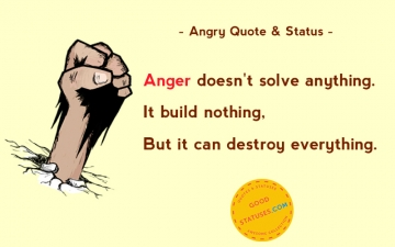 Anger doesn't solve anything - Angry Statuses & Quotes