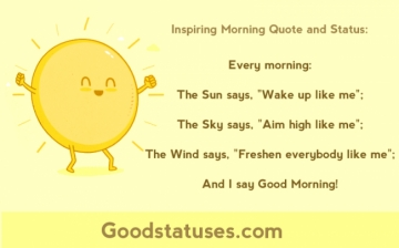 Every morning: The Sun, The Sky and The Wind Say - Inspiring Morning Quote and Status