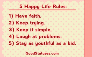 Five happy life rules - Happy Quotes and Statuses