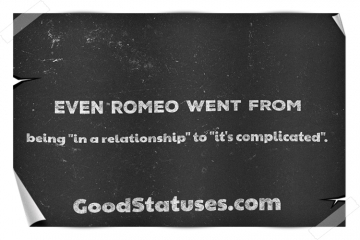 Relationship Status for WhatsApp: Even Romeo went from...